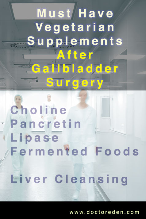 Must Have Supplementation After Gallbladder Surgery
